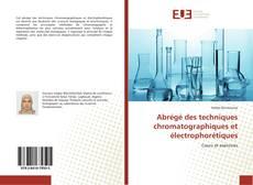 Couverture de Abrégé des techniques chromatographiques et électrophorétiques
