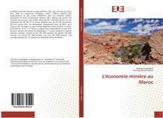 Couverture de L'économie minière au Maroc