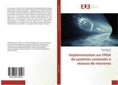 Couverture de Implémentation sur FPGA de systèmes universels à réseaux de neurones