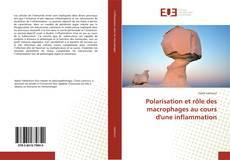 Polarisation et rôle des macrophages au cours d'une inflammation的封面