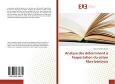 Capa do livro de Analyse des déterminant à l'exportation du coton fibre béninois