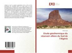 Bookcover of Etude géothermique du réservoir albien du Sud de l'Algérie