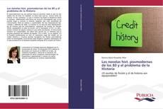 Bookcover of Las novelas hist. posmodernas de los 80 y el problema de la Historia