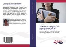 Capa do livro de Contrastación empírica del Modelo Ponderado de Valoración de riesgo