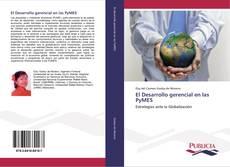 Portada del libro de El Desarrollo gerencial en las PyMES