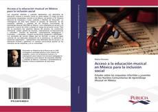 Copertina di Acceso a la educación musical en México para la inclusión social