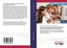 Capa do livro de El aprendizaje por libre elección para la enseñanza de la física