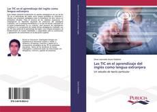 Las TIC en el aprendizaje del inglés como lengua extranjera kitap kapağı
