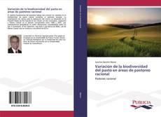 Variación de la biodiversidad del pasto en áreas de pastoreo racional kitap kapağı