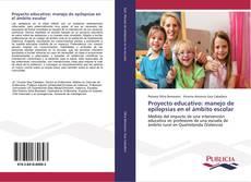Borítókép a  Proyecto educativo: manejo de epilepsias en el ámbito escolar - hoz