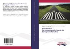 Portada del libro de Teledetección Aerotransportada: Fuente de Cartografía Temática