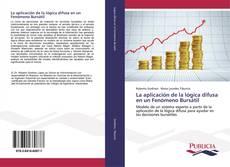 La aplicación de la lógica difusa en un Fenómeno Bursátil kitap kapağı