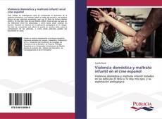 Portada del libro de Violencia doméstica y maltrato infantil en el cine español