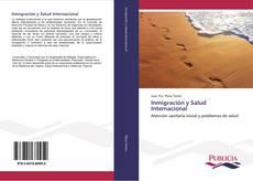 Portada del libro de Inmigración y Salud Internacional