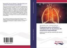 Bookcover of Propuesta para el diseño e introducción en el proceso de enseñanza-aprendizaje