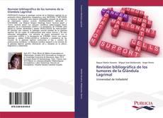 Revisión bibliográfica de los tumores de la Glándula Lagrimal kitap kapağı
