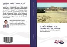 Portada del libro de El futuro de Roma en el contexto del Valle Chicama