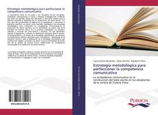 Estrategia metodológica para perfeccionar la competencia comunicativa kitap kapağı