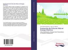 Bookcover of Evaluación de Ciclo de Vida en Energía Eléctrica