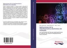Borítókép a  Aplicaciones de la interferometría electrónica de moteado - hoz