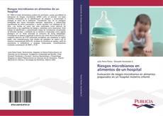 Riesgos microbianos en alimentos de un hospital kitap kapağı
