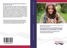 Bookcover of Características psicodinámicas del duelo en pacientes con IRT
