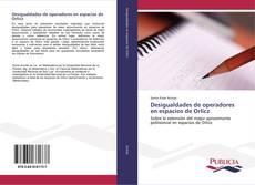 Portada del libro de Desigualdades de operadores en espacios de Orlicz