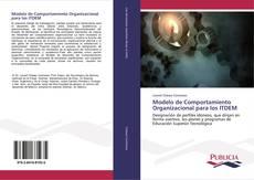 Portada del libro de Modelo de Comportamiento Organizacional para los ITDEM