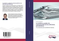 Bookcover of La estética y poder de comunicación en las ediciones periodísticas