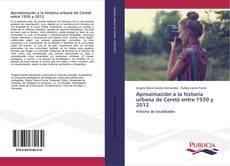 Обложка Aproximación a la historia urbana de Cereté entre 1930 y 2012