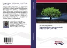 Bookcover of Las Actividades extradocentes y la Educación Ambiental