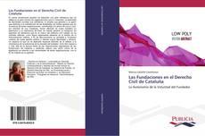 Portada del libro de Las Fundaciones en el Derecho Civil de Cataluña