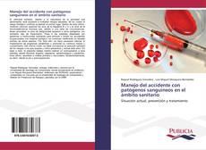 Bookcover of Manejo del accidente con patógenos sanguíneos en el ámbito sanitario