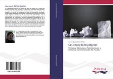 Bookcover of Las voces de los objetos
