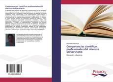 Portada del libro de Competencias científico profesionales del docente universitario
