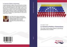 Bookcover of La Gerencia Política Venezolana