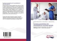 Portada del libro de Factores pronósticos de mortalidad en ancianos graves