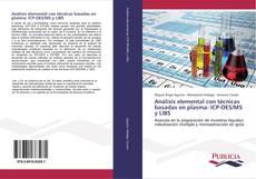 Обложка Análisis elemental con técnicas basadas en plasma: ICP-OES/MS y LIBS