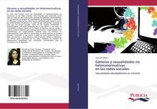 Portada del libro de Géneros y sexualidades no heteronormativas en las redes sociales