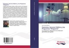 """Capa do livro de Feminino, Servicio Público y los Programas """"Magazine"""""""