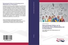 Bookcover of Pensamiento Crítico en la Enseñanza de la Matemática en la Secundaria