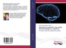Conciencia corporal: una visión fenomenológica y cognitiva kitap kapağı