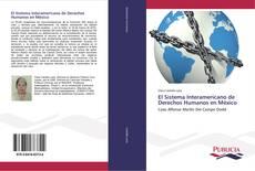 Copertina di El Sistema Interamericano de Derechos Humanos en México