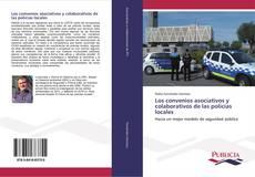 Borítókép a  Los convenios asociativos y colaborativos de las policías locales - hoz