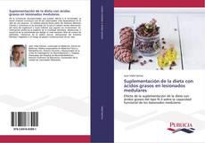 Copertina di Suplementación de la dieta con ácidos grasos en lesionados medulares