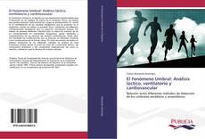 Portada del libro de El Fenómeno Umbral: Análisis láctico, ventilatorio y cardiovascular