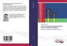 Buchcover von Caracterització arqueomètrica de les àmfores ibèriques