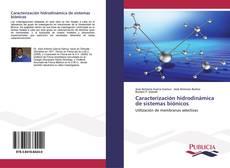 Caracterización hidrodinámica de sistemas biónicos kitap kapağı