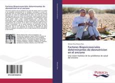 Portada del libro de Factores Biopsicosociales determinantes de desnutricion en el anciano