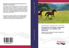 Bookcover of Evaluación del flujo sanguíneo periférico en caballos con laminitis